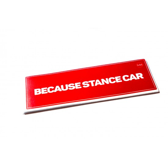 Наклейка Because Stance Car
